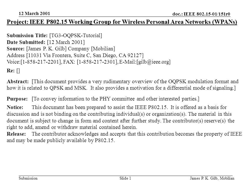 doc.: IEEE /151r0 Submission 12 March 2001 James P.