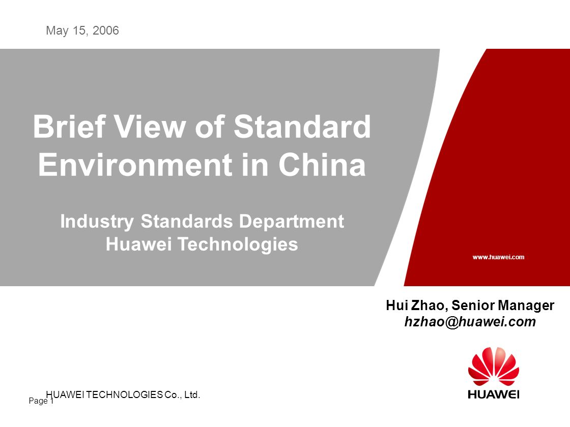 HUAWEI TECHNOLOGIES CO., LTD. May 15, 2006 HUAWEI TECHNOLOGIES Co., Ltd.
