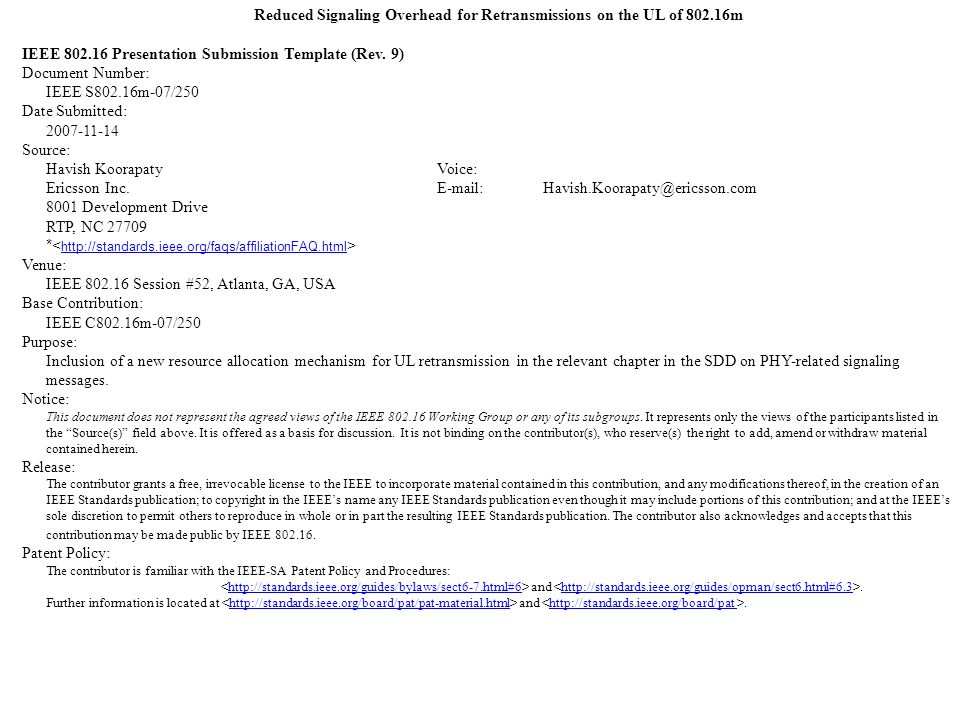 Reduced Signaling Overhead for Retransmissions on the UL of 802.16m IEEE 802.16 Presentation Submission Template (Rev.
