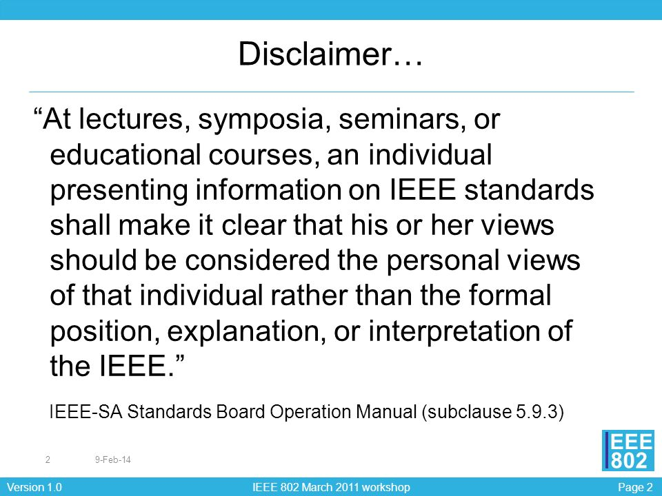 Page 23Version 1.0 IEEE 802 March 2011 workshop EEE 802
