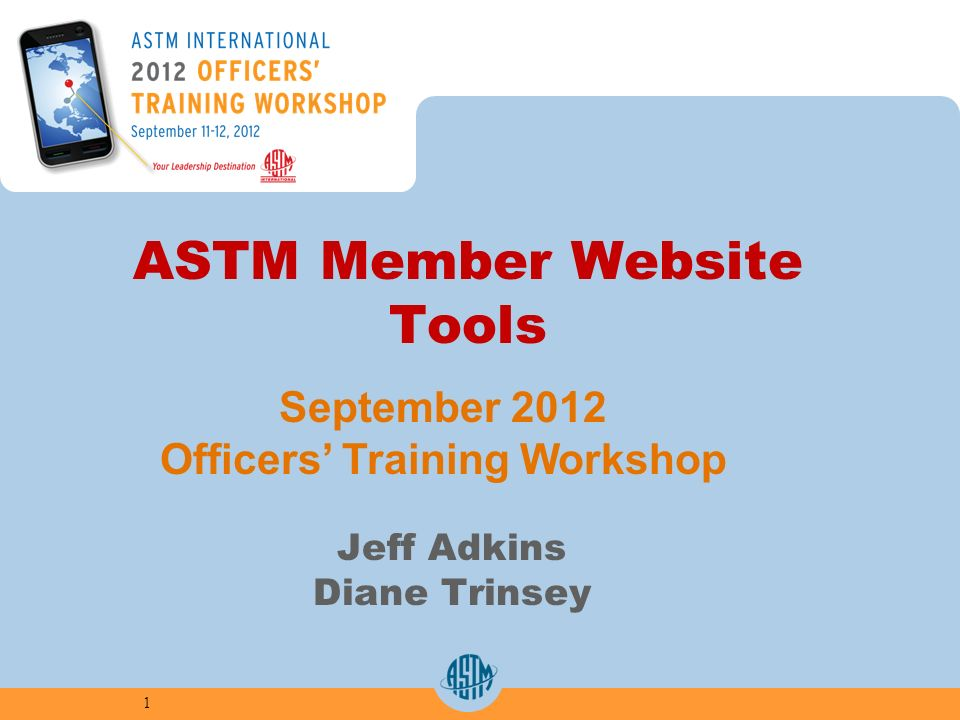 Objectives Make the Most of the ASTM Home Page Searches, Navigation Bar, Translations Leverage Committee Pages Public Access, Committee Overview, Specific Activities Proficient with My Choices My Standards, My Committees, My Collaboration areas, Familiar with My Tools New Features – Ballot Resolution, Create My Agenda, Create My Schedule 2