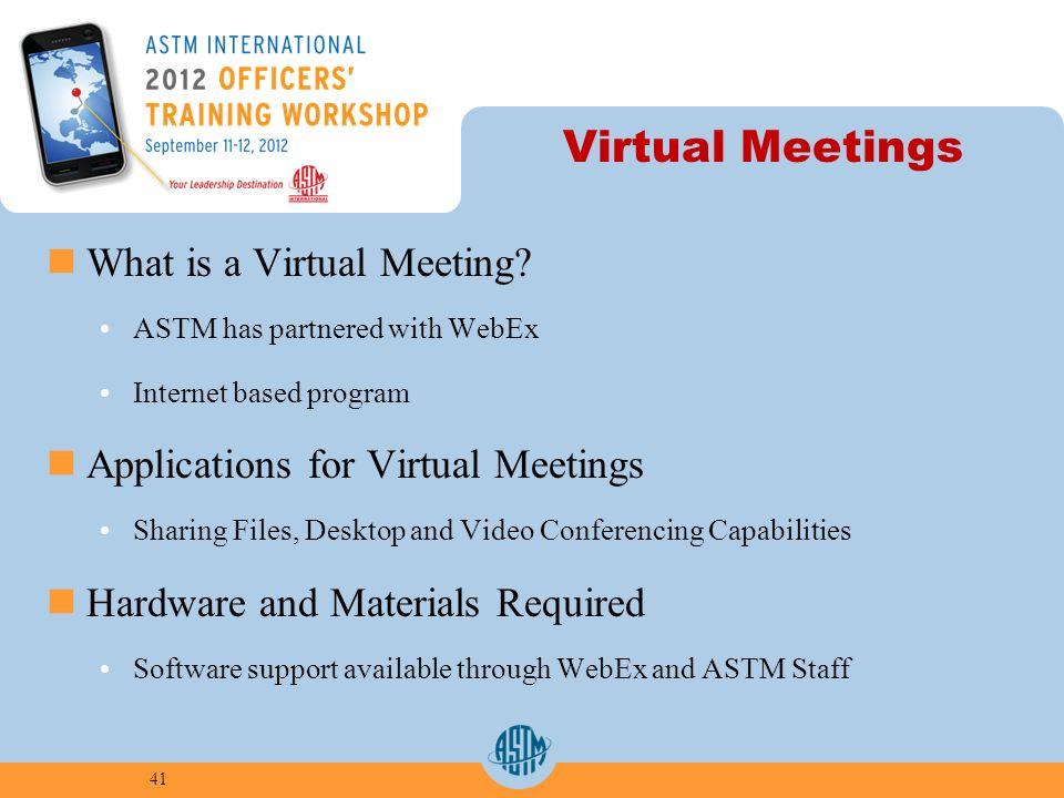 Virtual Meetings What is a Virtual Meeting.