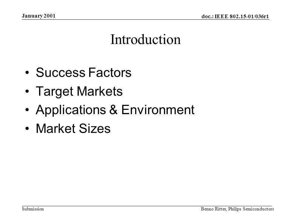 doc.: IEEE 802.15-01/036r1 Submission January 2001 Benno Ritter, Philips Semiconductors Development Platform