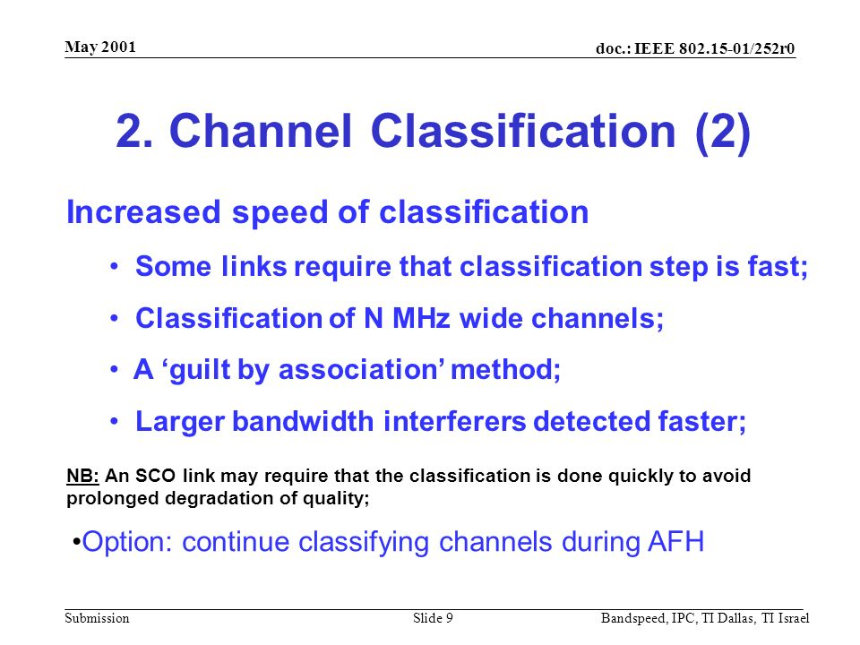 doc.: IEEE 802.15-01/252r0 Submission May 2001 Bandspeed, IPC, TI Dallas, TI IsraelSlide 8 2.