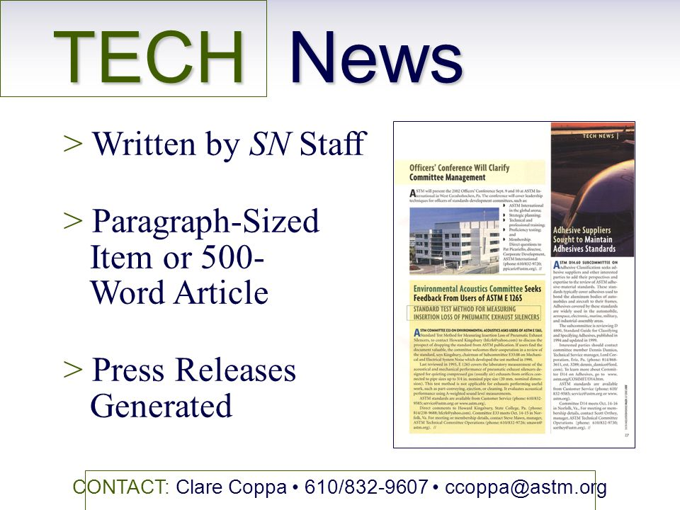 TECH News CONTACT: Clare Coppa 610/ > Written by SN Staff > Paragraph-Sized Item or 500- Word Article > Press Releases Generated