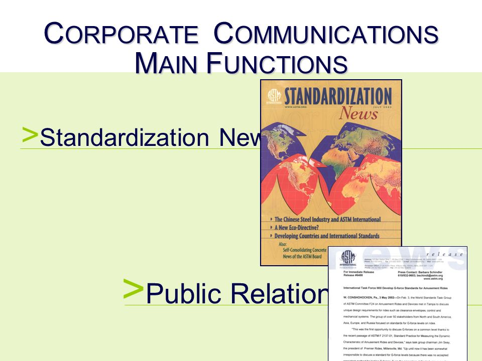 C ORPORATE C OMMUNICATIONS M AIN F UNCTIONS > Standardization News > Public Relations
