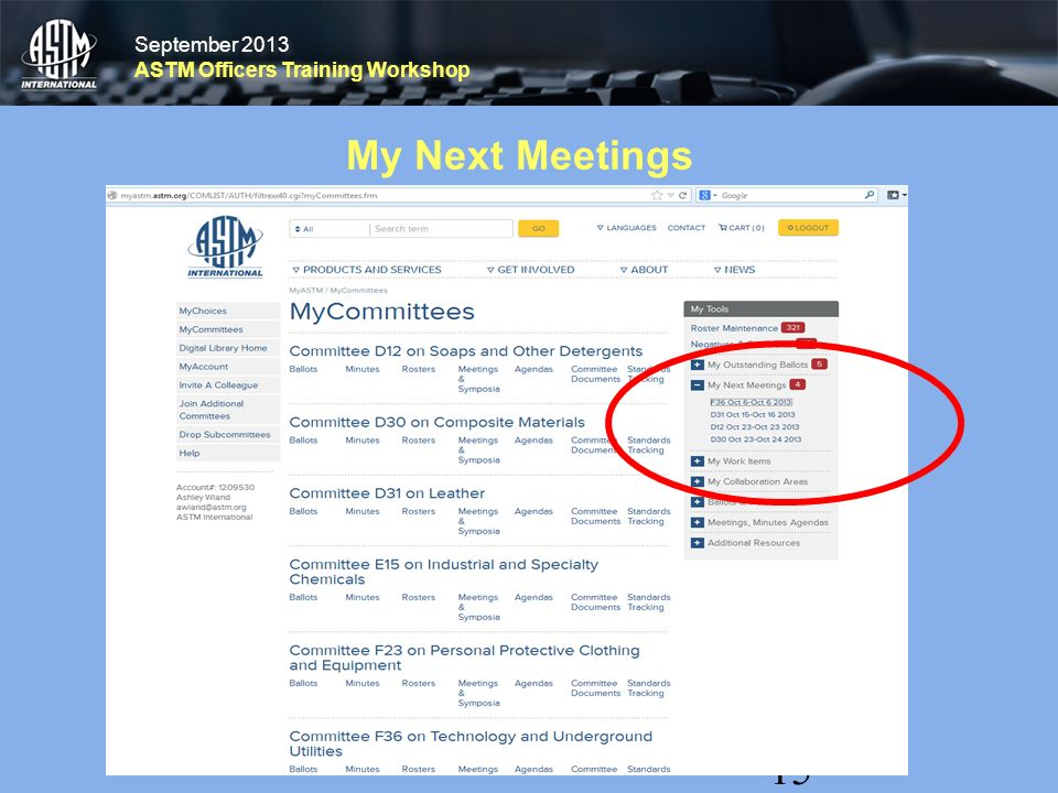 September 2013 ASTM Officers Training Workshop September 2013 ASTM Officers Training Workshop My Next Meetings 15