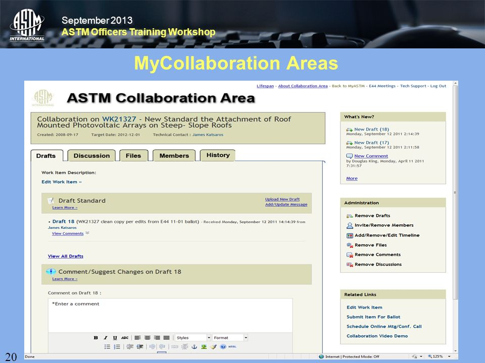 September 2013 ASTM Officers Training Workshop September 2013 ASTM Officers Training Workshop MyCollaboration Areas 20