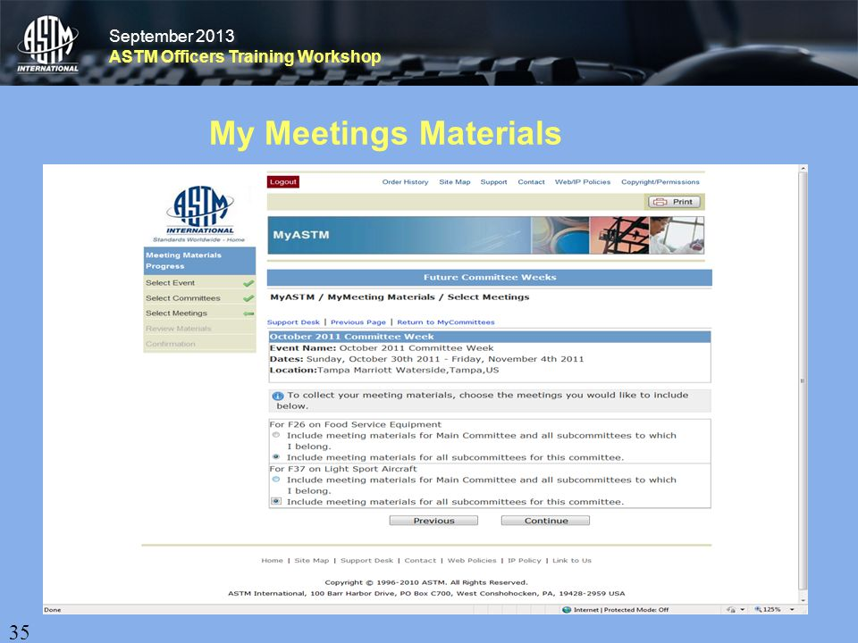September 2013 ASTM Officers Training Workshop September 2013 ASTM Officers Training Workshop My Meetings Materials 35