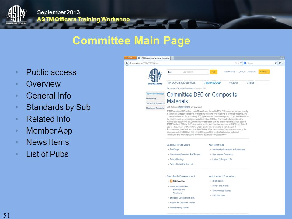 September 2013 ASTM Officers Training Workshop September 2013 ASTM Officers Training Workshop Committee Main Page Public access Overview General Info