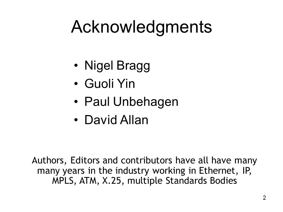 2 Acknowledgments Nigel Bragg Guoli Yin Paul Unbehagen David Allan Authors, Editors and contributors have all have many many years in the industry wor
