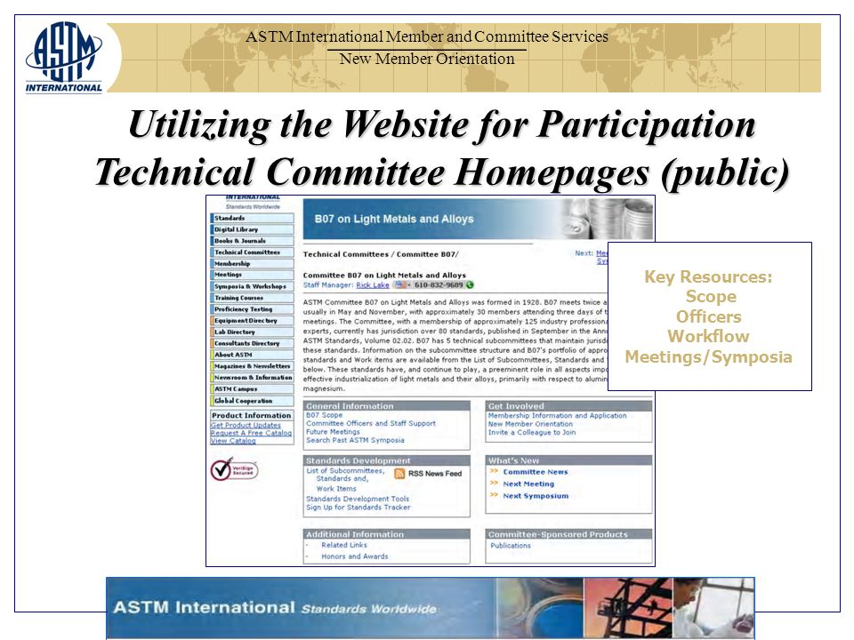 ASTM International Member and Committee Services New Member Orientation Utilizing the Website for Participation Technical Committee Homepages (public)