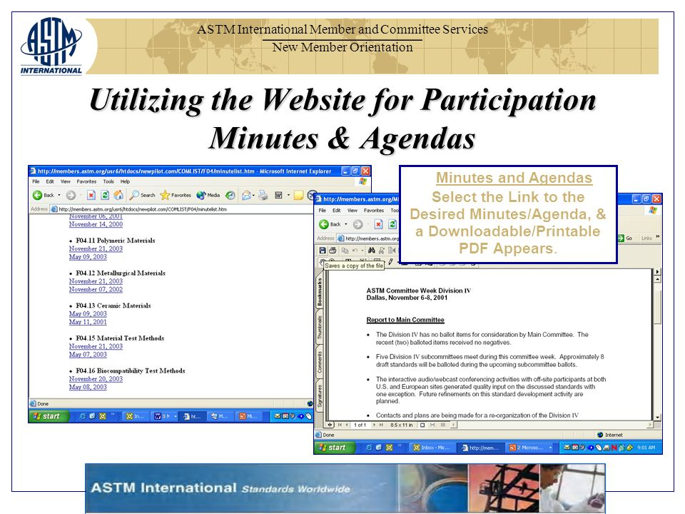 ASTM International Member and Committee Services New Member Orientation Minutes and Agendas Select the Link to the Desired Minutes/Agenda, & a Downloadable/Printable PDF Appears.