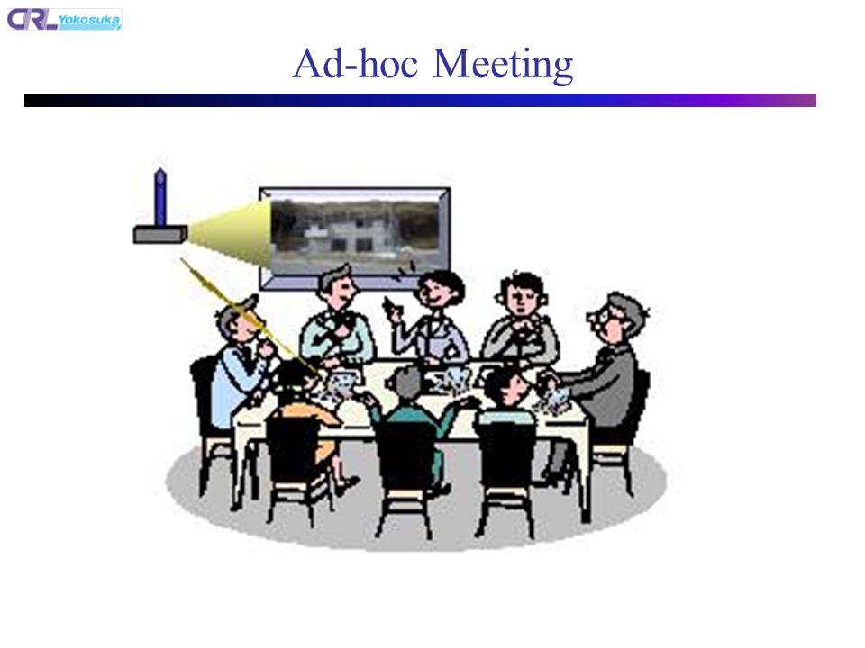 Ad-hoc Meeting