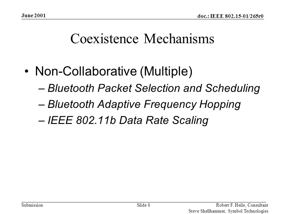 doc.: IEEE 802.15-01/265r0 Submission June 2001 Robert F.