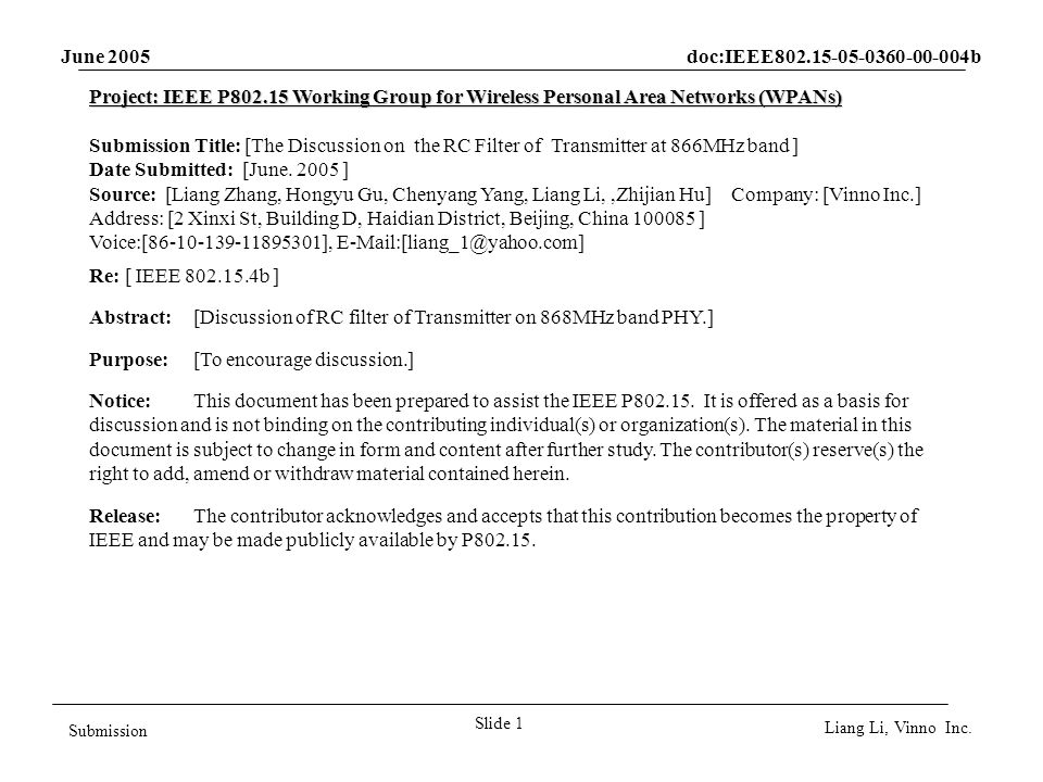 June 2005 doc:IEEE802.15-05-0360-00-004b Slide 1 Submission Liang Li, Vinno Inc.