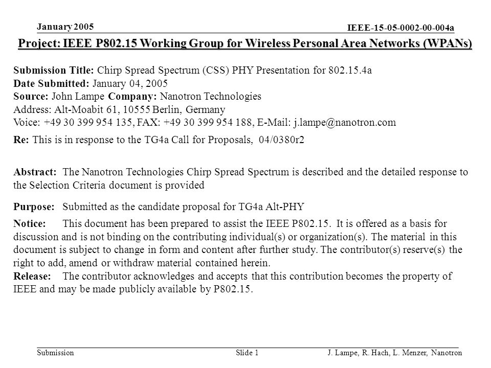 IEEE-15-05-0002-00-004a Submission January 2005 J. Lampe, R. Hach, L. Menzer, NanotronSlide 1 Project: IEEE P802.15 Working Group for Wireless Persona