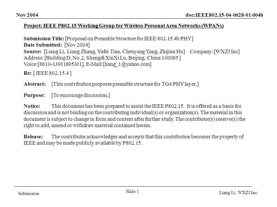 Nov 2004 doc:IEEE802.15-04-0628-01-004b Slide 2 Submission Liang Li, WXZJ Inc.