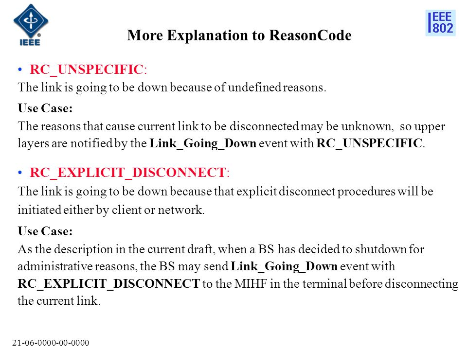 21-06-0000-00-0000 More Explanation to ReasonCode RC_NORESOURCE: The link is going to be down because there will be no resources to maintain the current connection.