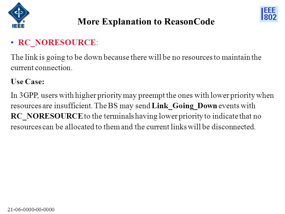 More Explanation to ReasonCode RC_NORESOURCE: The link is going to be down because there will be no resources to maintain the current connection.