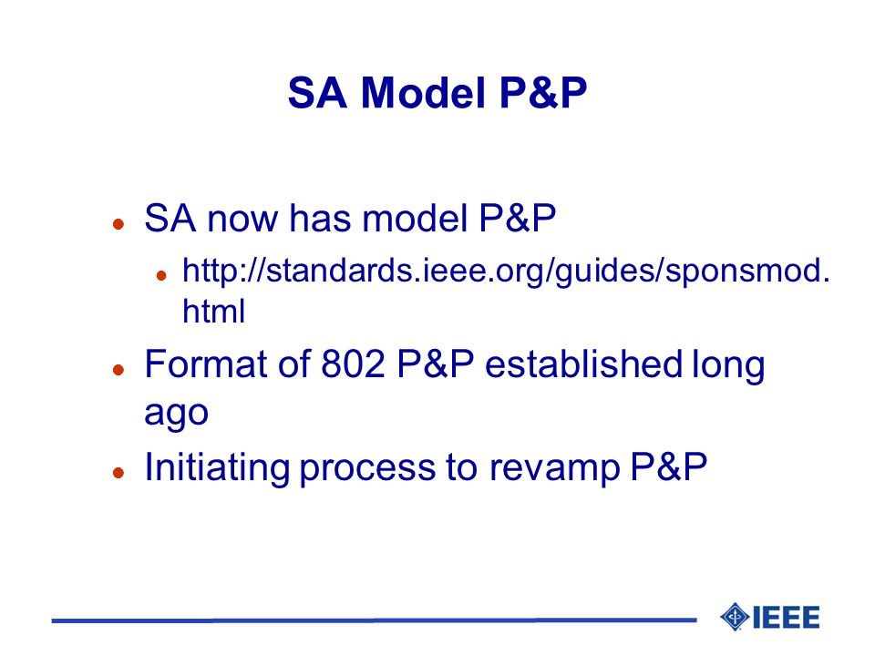 SA Model P&P l SA now has model P&P l http://standards.ieee.org/guides/sponsmod.