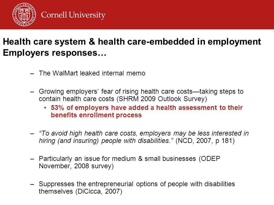 © Disability Business Technical Assistance CenterNortheast 19 Health care system & health care-embedded in employment Employers responses… –The WalMar