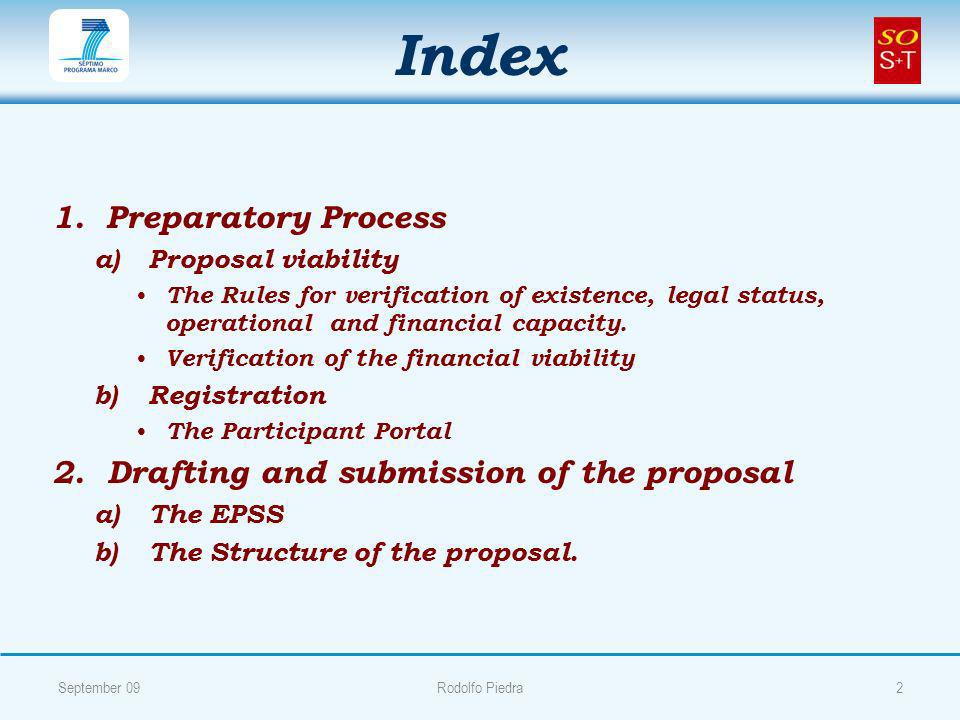 Index 1. 1.Preparatory Process a) a)Proposal viability The Rules for verification of existence, legal status, operational and financial capacity. Veri