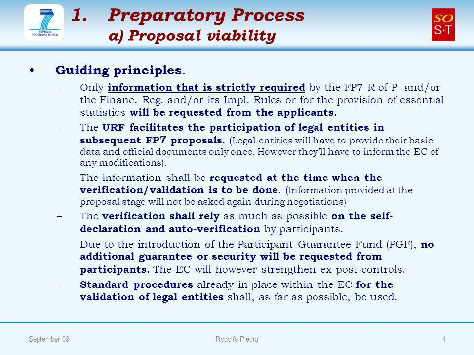 1. 1.Preparatory Process a) Proposal viability Guiding principles.