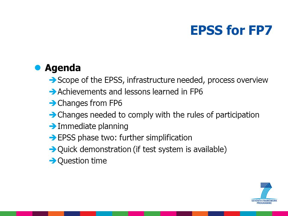 Note that the presentation is based on advance information on the EPSS.