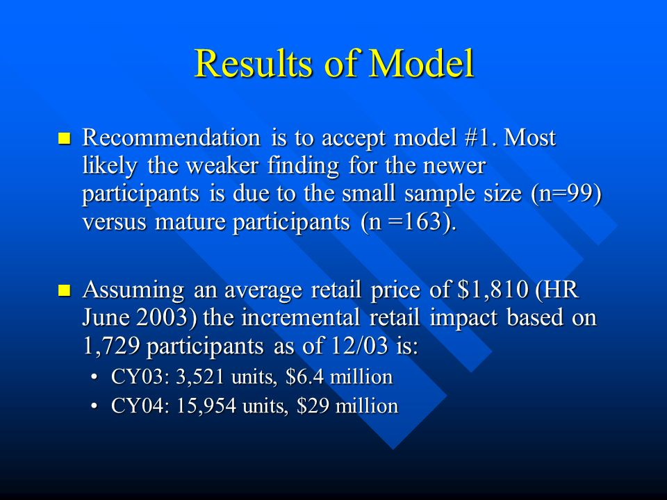 Results of Model Recommendation is to accept model #1.