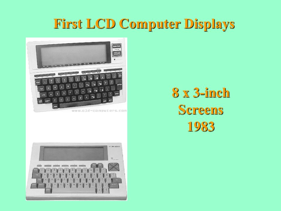 First LCD Computer Displays 8 x 3-inch Screens1983