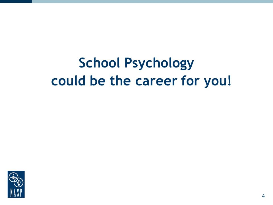 4 School Psychology could be the career for you!