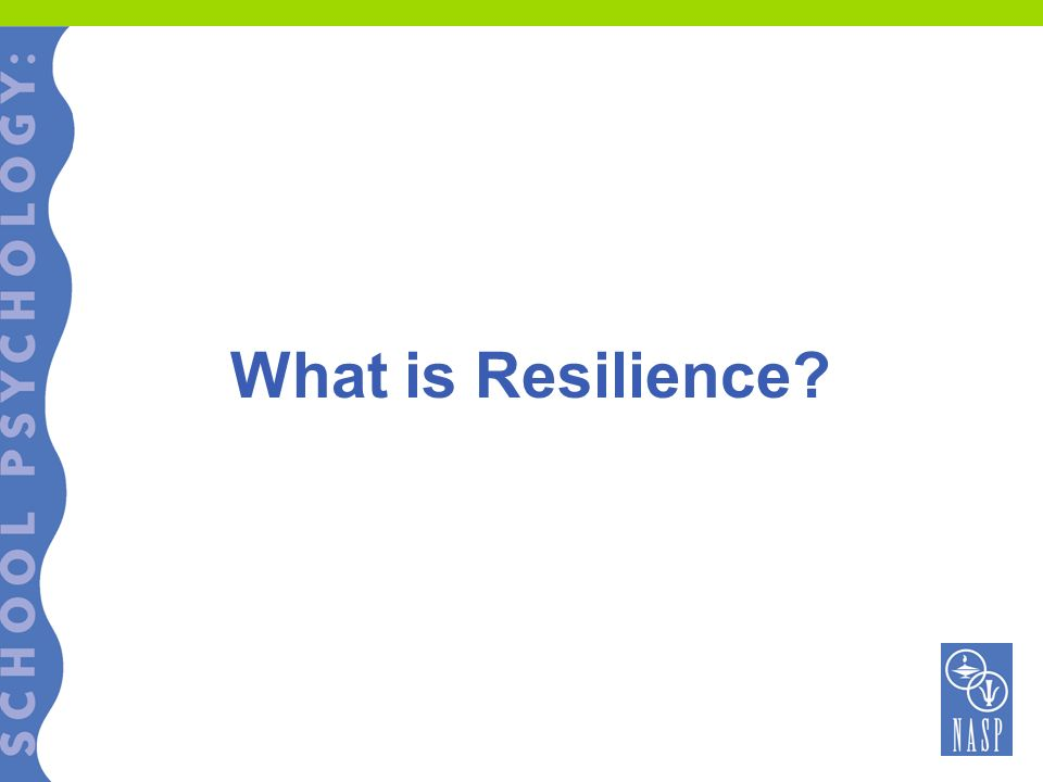 Resilience Resilience is the ability to become personally and professionally successful despite severe adversity Resilience is a normal trait that comes from inborn tendencies to adapt Resilience can be fostered in the right environment Paine (2002)