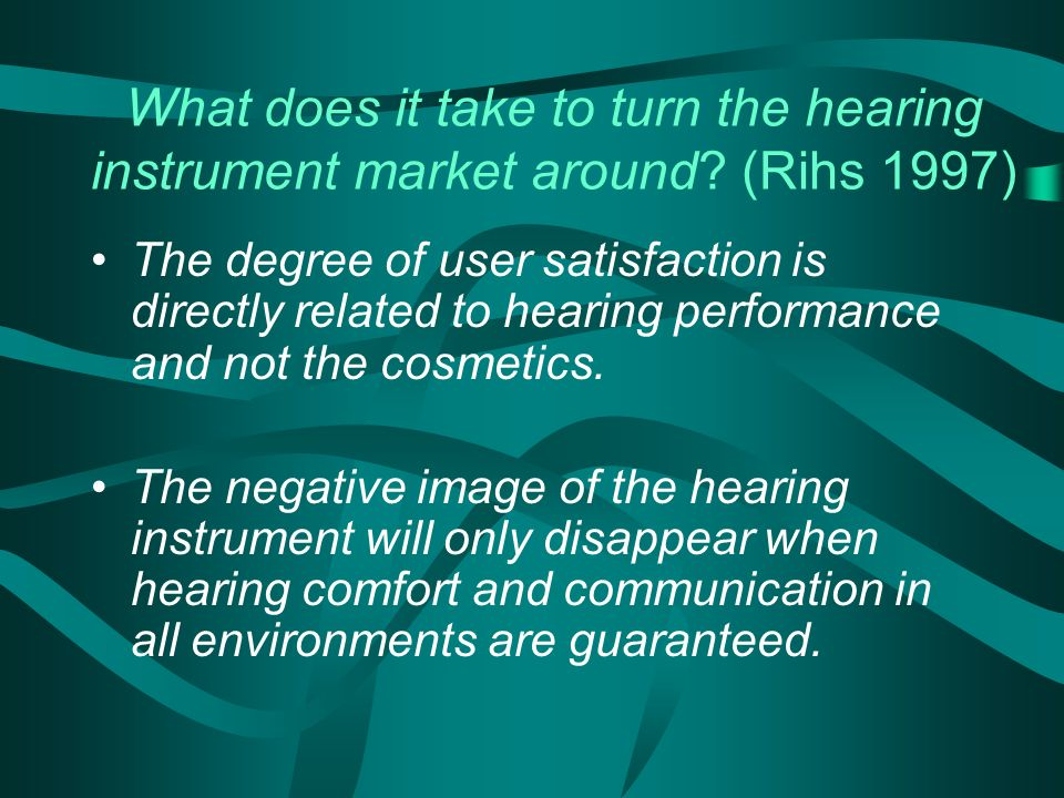 What does it take to turn the hearing instrument market around.