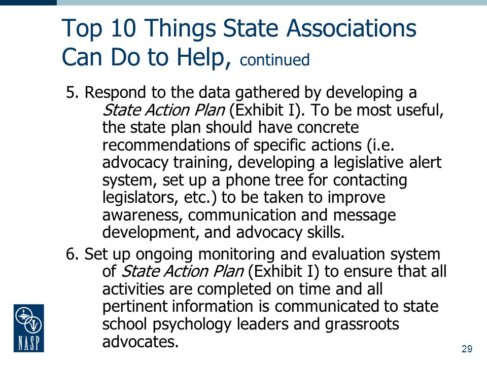 29 Top 10 Things State Associations Can Do to Help, continued 5.