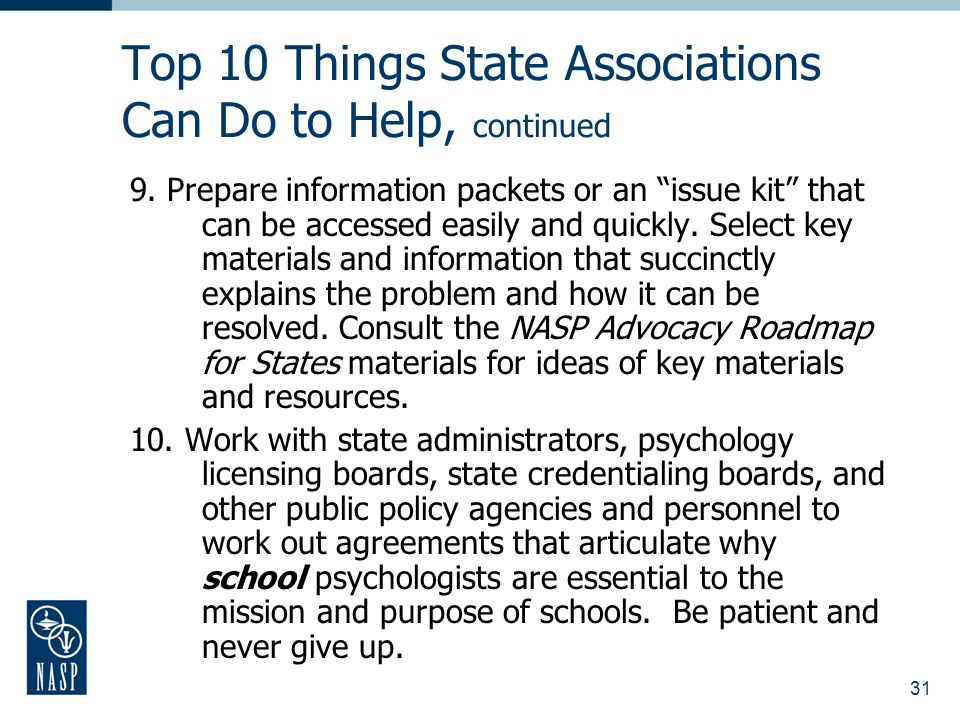 31 Top 10 Things State Associations Can Do to Help, continued 9.
