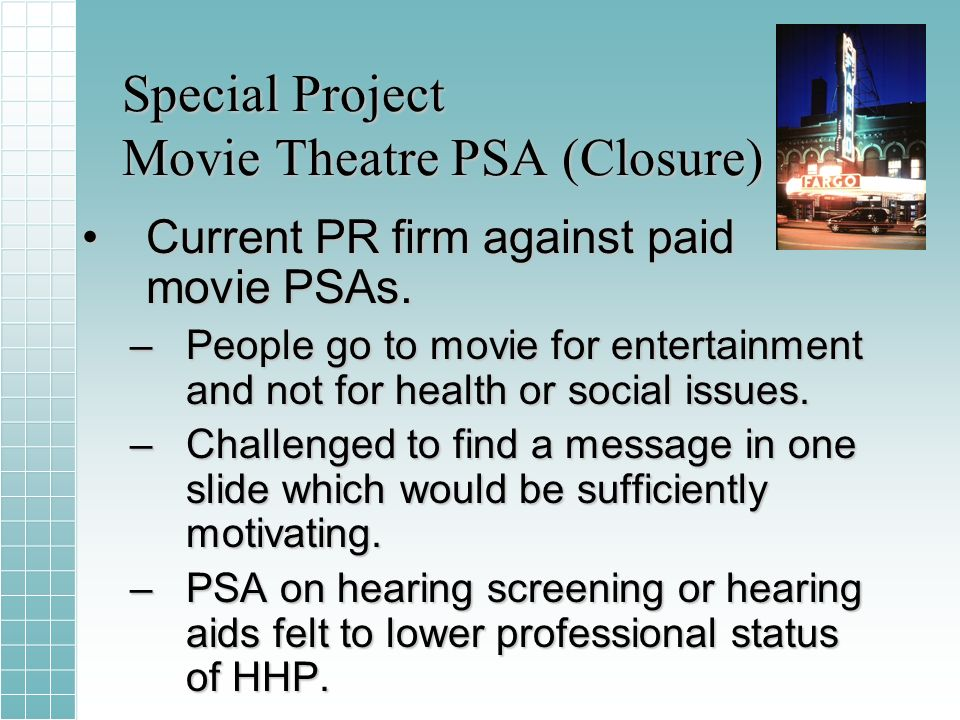 Special Project Movie Theatre PSA (Closure) Current PR firm against paid movie PSAs.Current PR firm against paid movie PSAs.