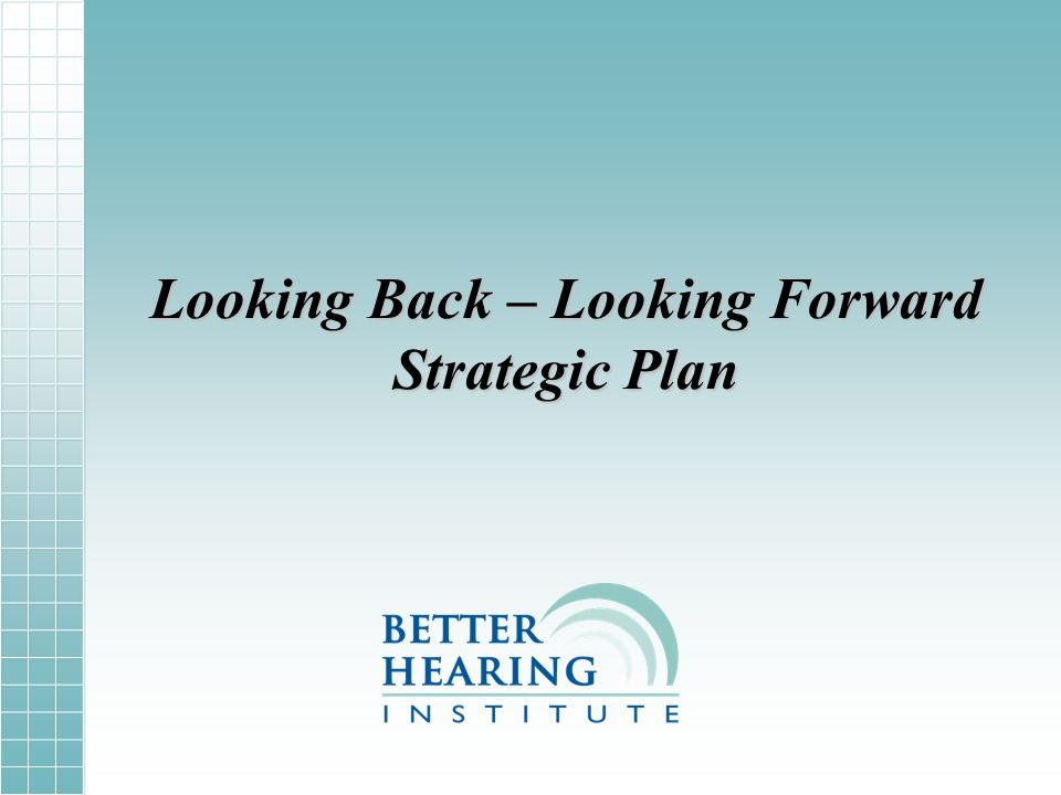 Looking Back – Looking Forward Strategic Plan