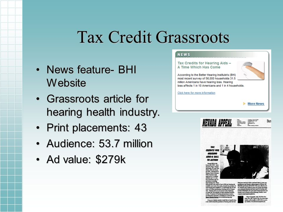 Tax Credit Grassroots News feature- BHI WebsiteNews feature- BHI Website Grassroots article for hearing health industry.Grassroots article for hearing health industry.
