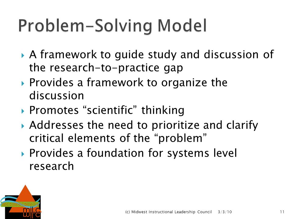 A framework to guide study and discussion of the research-to-practice gap Provides a framework to organize the discussion Promotes scientific thinking