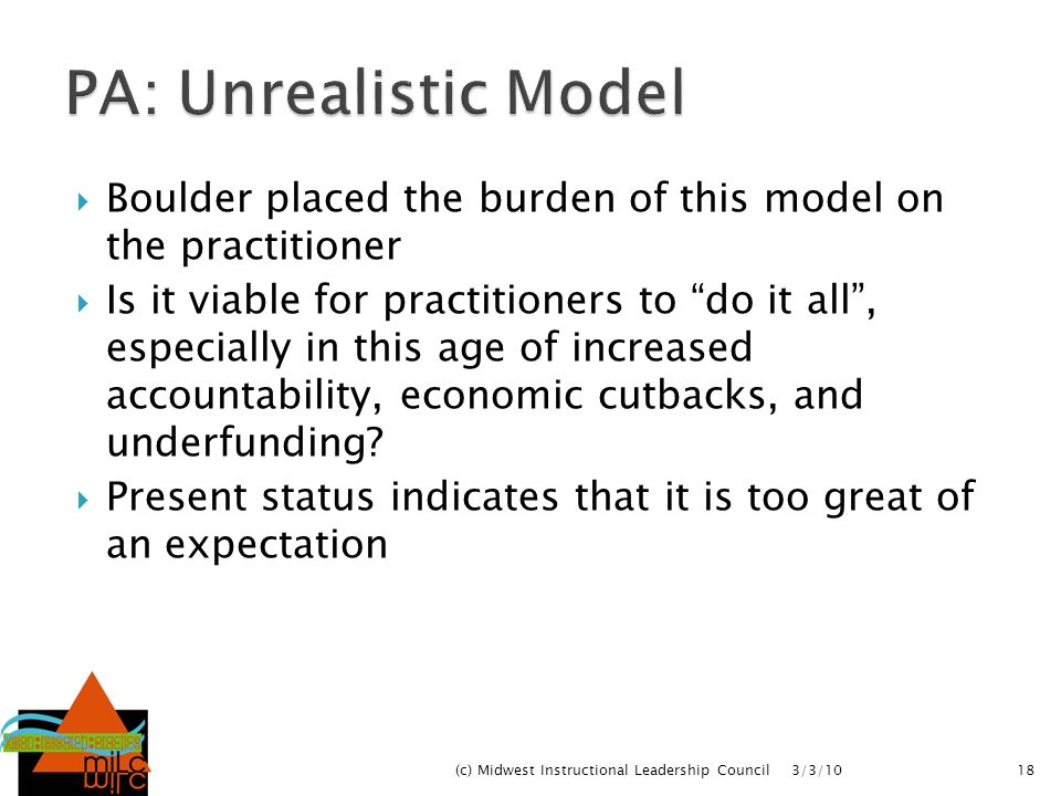 Boulder placed the burden of this model on the practitioner Is it viable for practitioners to do it all, especially in this age of increased accountab