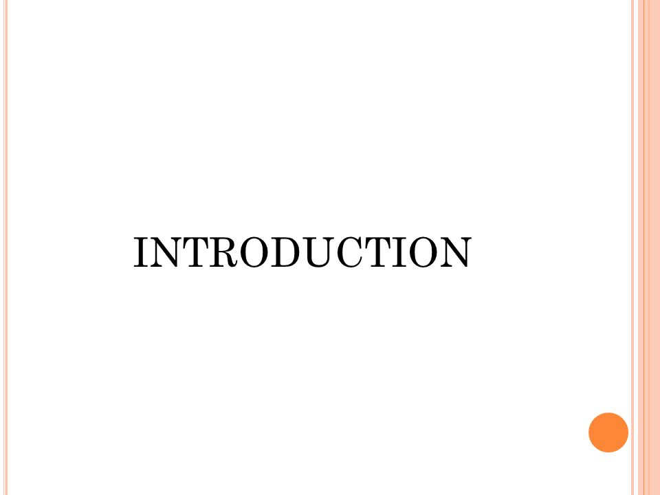 INTRODUCTION