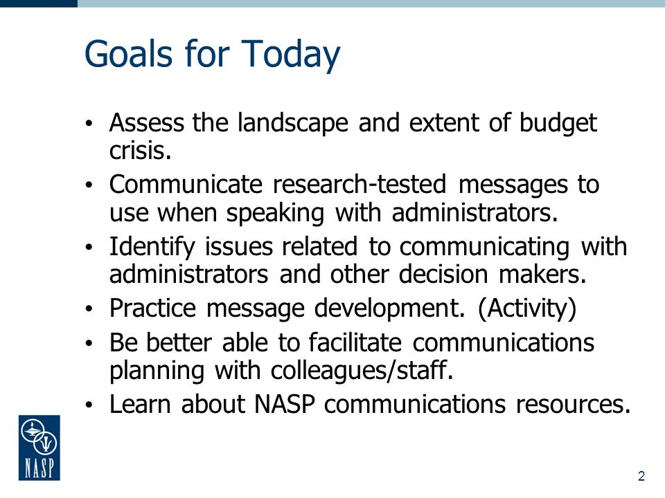 2 Goals for Today Assess the landscape and extent of budget crisis.