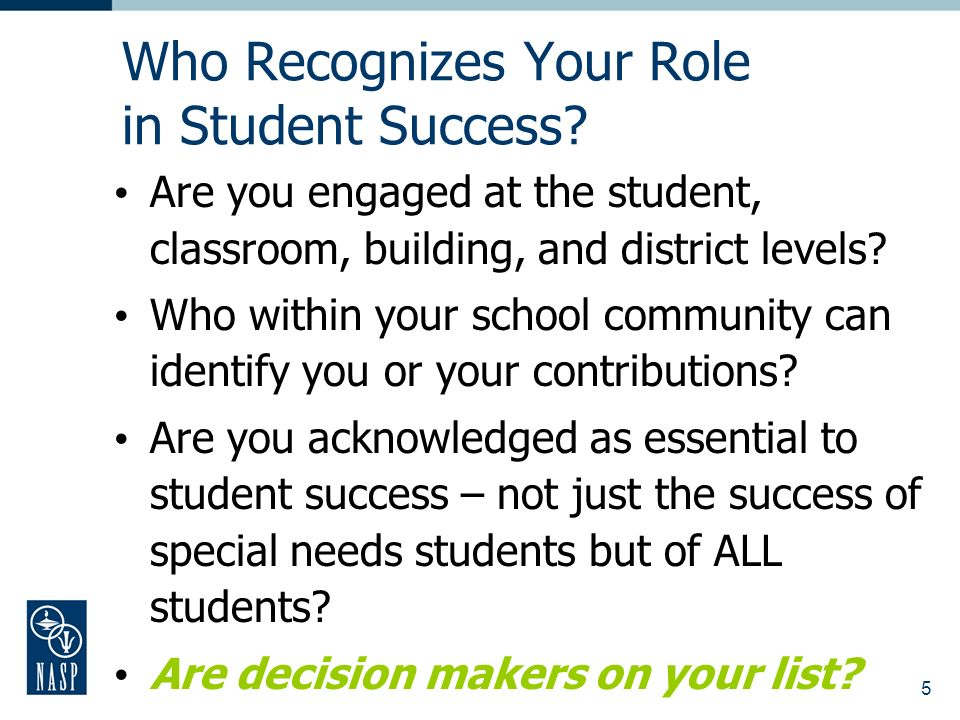 5 Who Recognizes Your Role in Student Success.