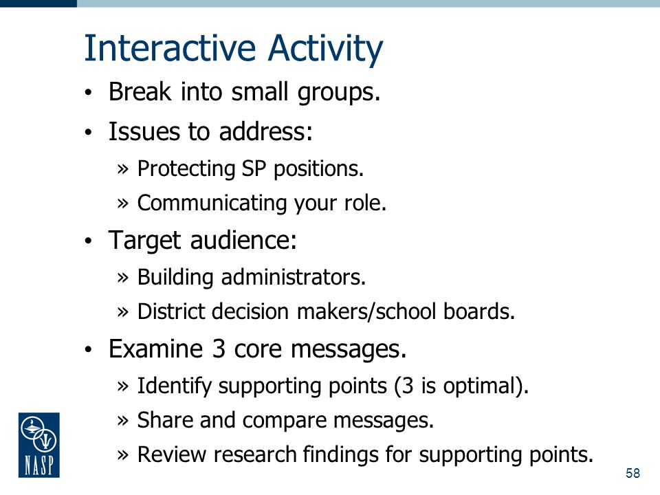 58 Interactive Activity Break into small groups. Issues to address: »Protecting SP positions.
