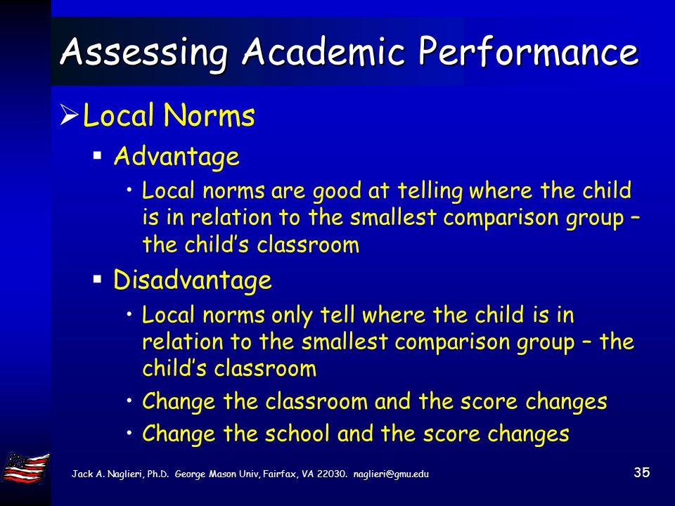 Jack A. Naglieri, Ph.D. George Mason Univ, Fairfax, VA 22030. naglieri@gmu.edu 34 Kovaleski & Prasse (2004) Part 1 Low academic performance (continued