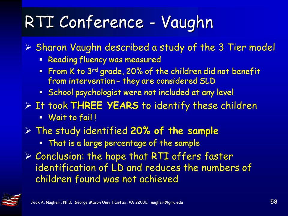 Jack A. Naglieri, Ph.D. George Mason Univ, Fairfax, VA 22030. naglieri@gmu.edu 57 Full Scale IQ scores Wechsler FSIQ From: Case, Speece,& Molly (2004)
