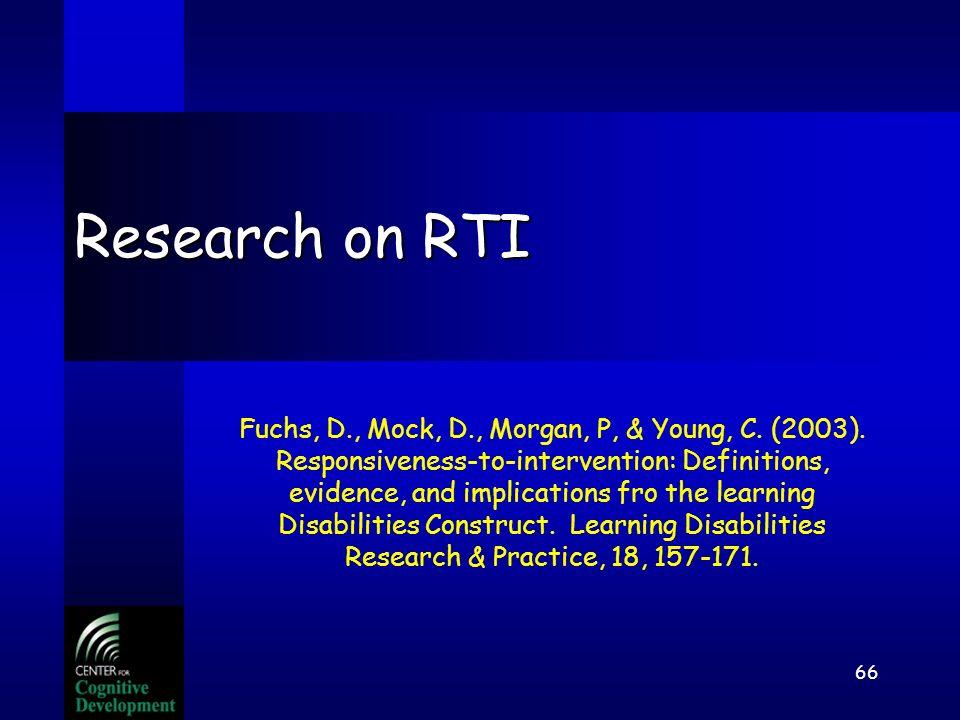 Jack A. Naglieri, Ph.D. George Mason Univ, Fairfax, VA 22030. naglieri@gmu.edu 65 RTI Conference - Mastropieri She asked Where is the solid research b