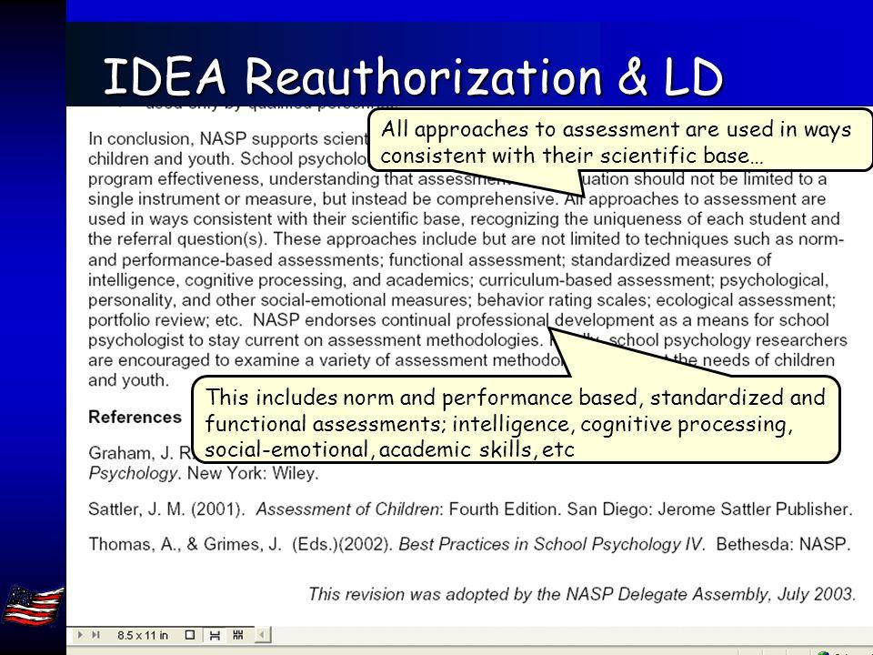 Jack A. Naglieri, Ph.D. George Mason Univ, Fairfax, VA 22030. naglieri@gmu.edu 81 IDEA Reauthorization & LD Not limited to any single methodology or t
