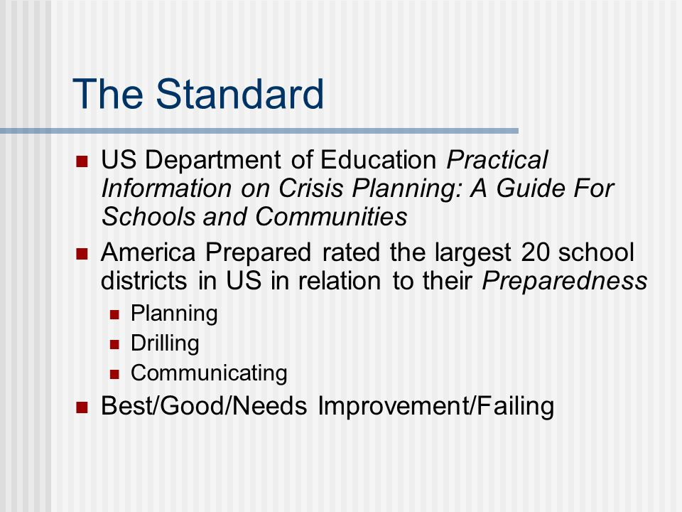 The Standard US Department of Education Practical Information on Crisis Planning: A Guide For Schools and Communities America Prepared rated the large